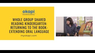 Extending Oral Language During a Shared Reading Lesson, Whole Group Kindergarten