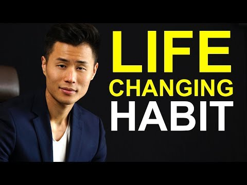 This One Habit Will TRULY Change Your Life