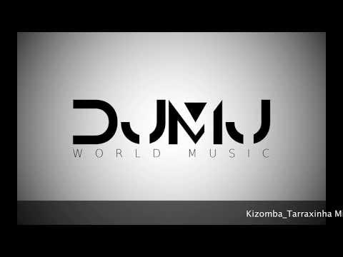 Dj Mj - Kizomba/Tarraxinha Mix 2017