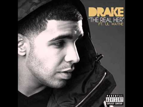 The Real Her   Drake ft Lil Wayne (Unfinished) (HQ) 2011