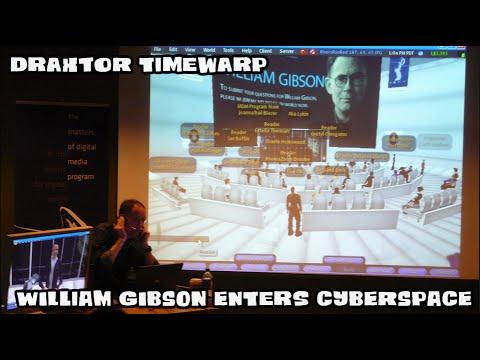 Draxtor TimeWarp: William Gibson enters Cyberspace!