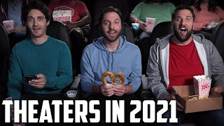 Movie Theaters in 2021