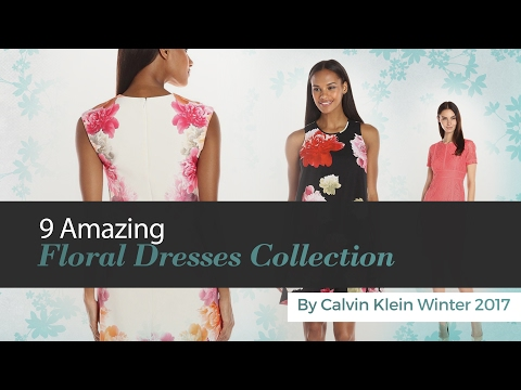 9 Amazing Floral Dresses Collection By Calvin Klein Winter 2017