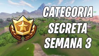 LOCATION of the SECRET CATEGORY-WEEK 3-Fortnite