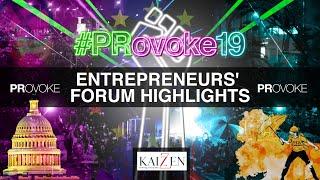 PRovoke19: Entrepreneurs' Forum Highlights