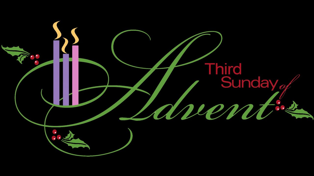 what is the third sunday of advent called
