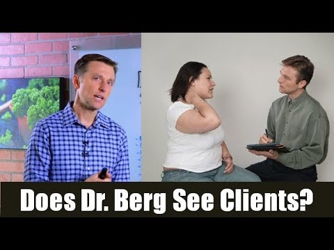 Does Dr. Berg See Clients Anymore?