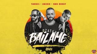 Bailame (REMIX) Nacho Ft Bad Bunny & Yandel