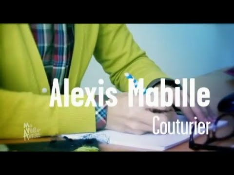 Alexis Mabille - Couturier - Ma vie d'artiste