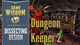 Delving into the Dungeon Sim Genre with Dungeon Keeper 2 -- Dissecting Design