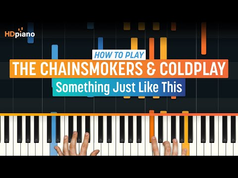 "How To Play ""Something Just Like This"" by The Chainsmokers & Coldplay 