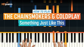 Скачать How To Play Something Just Like This By The Chainsmokers Coldplay HDpiano Piano Tutorial