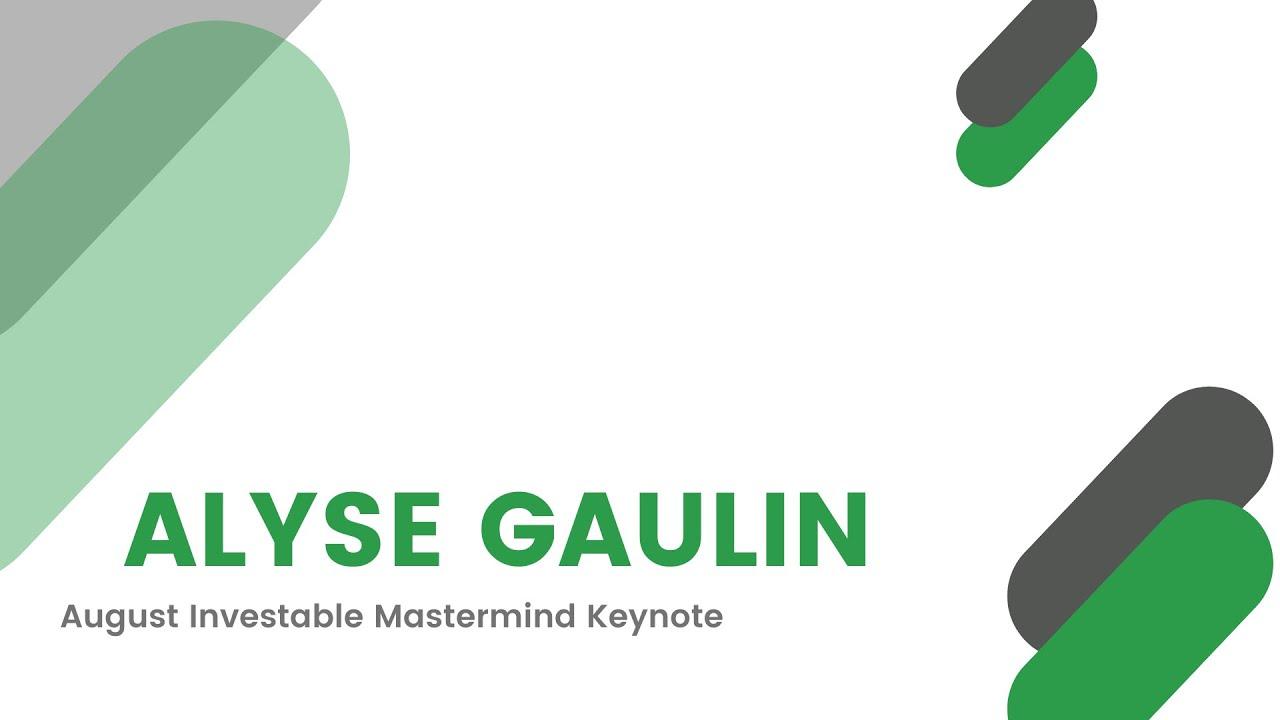 August Keynote - Alyse Gaulin