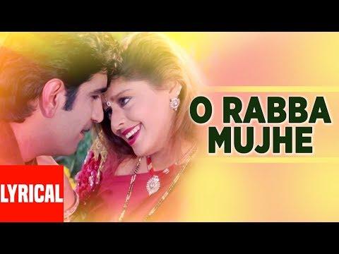 O Rabba Mujhe Lyrical Video | Papa The Great | Udit Narayan, Anuradha Paudwal
