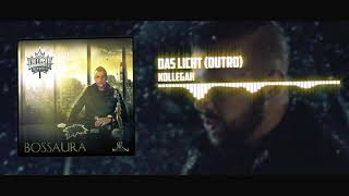 Kollegah - Das Licht (Outro) |Bossaura
