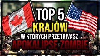 TOP 5 Krajów w których PRZETRWASZ APOKALIPSĘ ZOMBIE ! || Szperacz