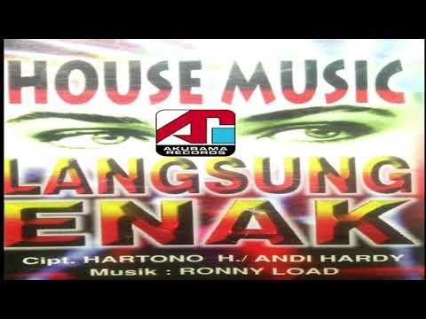 HOUSE MUSIC LANGSUNG