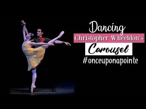 Dancing Christopher Wheeldon's Carousel #OnceUponaPointe | Kathryn Morgan