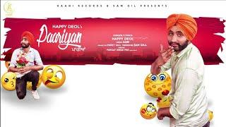 Paariyan (Full Song) ● Origina ● Happy Deol  Ft-Sabi ●Official Audio● Latest New Punjabi Song 2017••