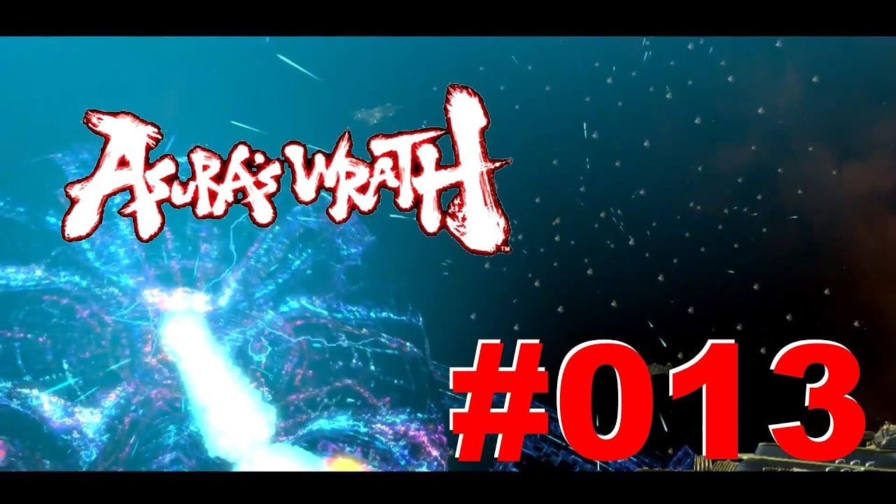 #013   Lets Play Asura's Wrath   German   Deutsch