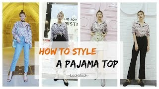 How to Style Pajama Shirt   如何穿搭睡衣风衬衫   LookBook   Sarahs look