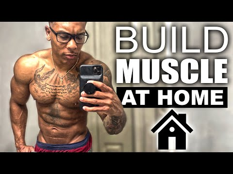 BUILD MUSCLE AT HOME WITH THIS FULL BODY WORKOUT (NO EQUIPMENT)