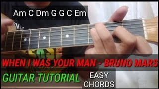 When I was your man (BRUNO MARS) - Guitar Tutorial EASY CHORDS