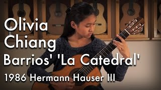 Barrios' 'La Catedral' played by Olivia Chiang on a 1986 Hermann Hauser III
