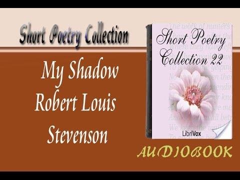My Shadow Robert Louis Stevenson Audiobook Short Poetry
