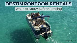 Destin Pontoon Rentals - What to Know Before Renting