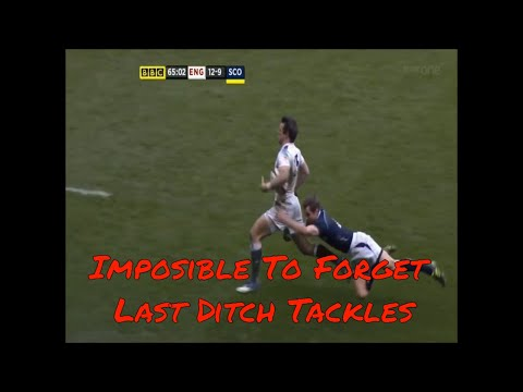 Top 10, last gasp, try saving tackles. Impossible to forget!  