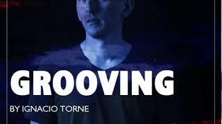 Ignacio Torne @Groovin  - Nube Music Radio - Agosto 2018