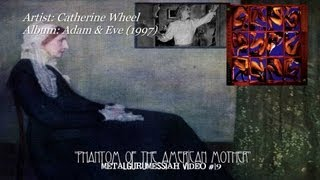Catherine Wheel - Phantom Of The American Mother (1997) [720p HD]