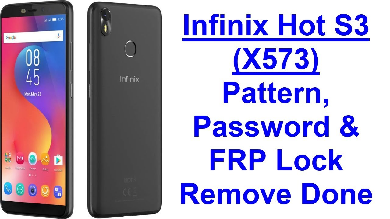 Infinix Hot S3 (X573) Pattern, Password & Unlock FRP Via EDL Mode With  Miracle Box (Android 8 0 0)