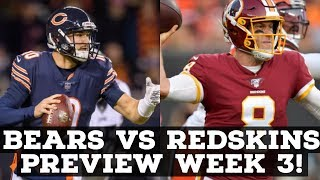 Chicago Bears Vs. Washington Redskins Week 3 2019 PREVIEW & PREDICTION!