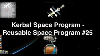 Kerbal Space Program - Reusable Space Program 25 - Building The Exploration Ship