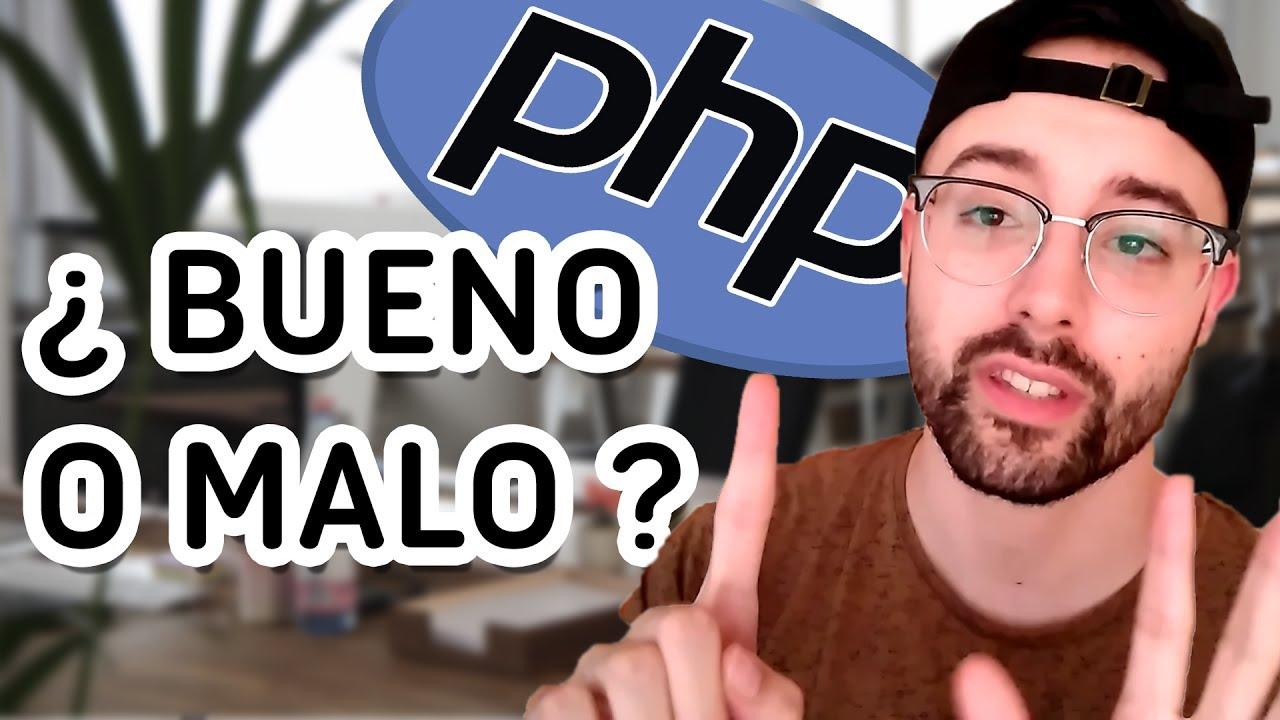 ¿PHP es malo o bueno? - Por qué SI me gusta PHP - Víctor Robles