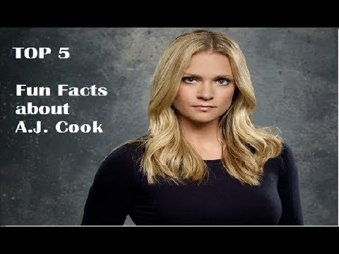 Top 5  Fun facts about A.J. Cook