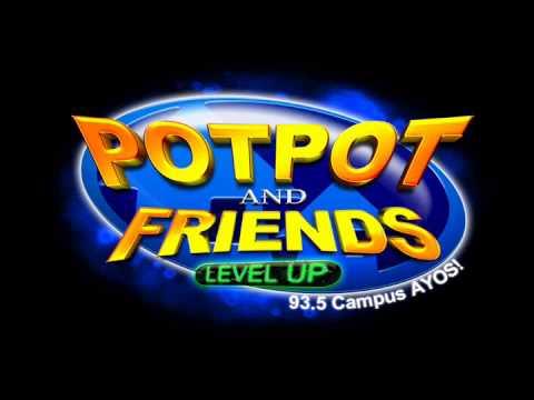 POTPOT AND FRIENDS - JAN 14 2013 - Part 2