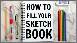 5 Ways to Fill Your Sketchbook! (Beginner Friendly!)