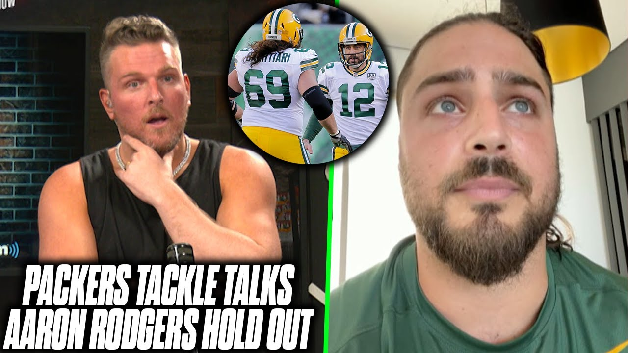 Packers Tackle Tells Pat McAfee What Camp's Like With Rodgers Hold Out