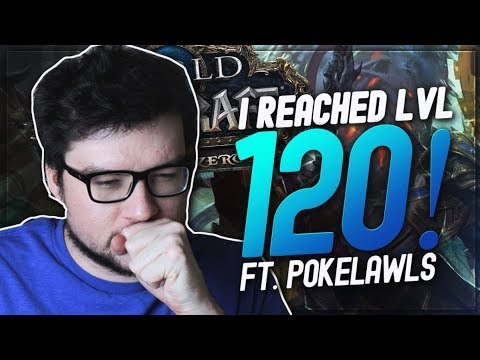 DYRUS HITS LEVEL 120 IN WoW BFA! FT. POKELAWLS