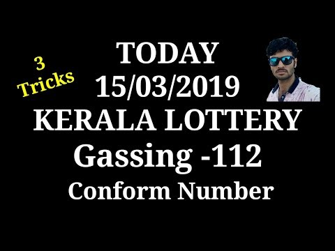 Today 15/03/2019 Kerala lottery tickets NR -112 Conform Number gassing