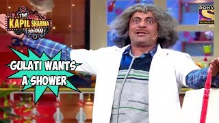 Dr. Gulati Wants To Take A Shower - The Kapil Sharma Show