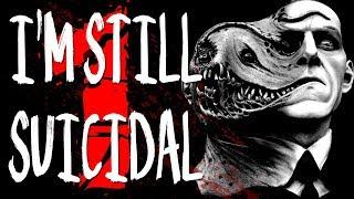 """Video """"I'm Still Suicidal"""" [1/2]   CreepyPasta Storytime download MP3, 3GP, MP4, WEBM, AVI, FLV September 2017"""