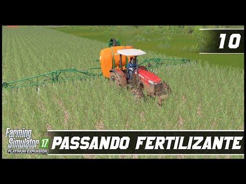 FERTILIZANDO A LAVOURA DE CANA DE AÇÚCAR! | FARMING SIMULATOR 17 PLATINUM EDITION #10 | PT-BR |