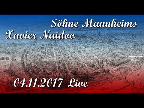Xavier Naidoo – Söhne Mannheims – Live – 04.11.2017 Mannheim