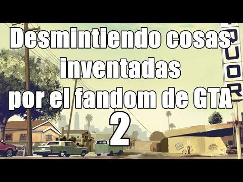 Desmintiendo Cosas Inventadas Por el Fandom de GTA parte 2