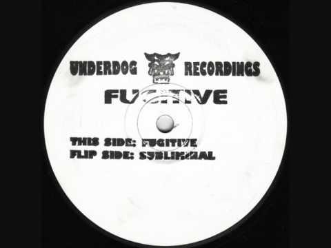 Fugitive - Fugitive (Underdog Recordings)