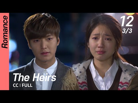 [CC/FULL] The Heirs EP12 (3/3) | 상속자들